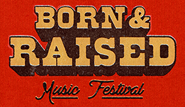 Born and Raised Festival